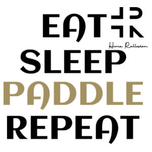 Eat Sleep Paddle Repeat - Unisex Raglan Tee Design